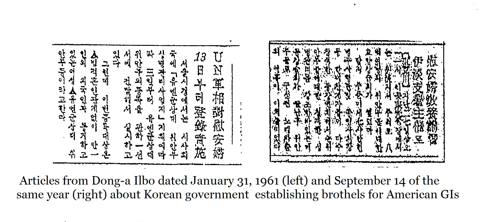 Articles from Dong-a Ilbo dated January 31, 1961 (left) and September 14 of the same year (right)   about Korean government establishing brothels for American GIs